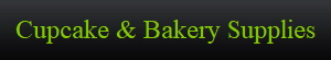 Cupcake & Bakery Supplies